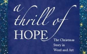 A Thrill of Hope: An Art-based Study for Advent & Christmas