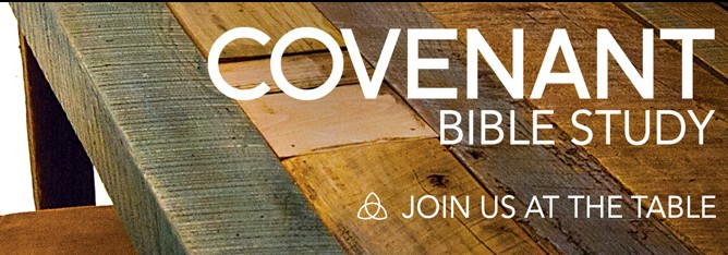 Covenant Bible Study – A New Series for Adults