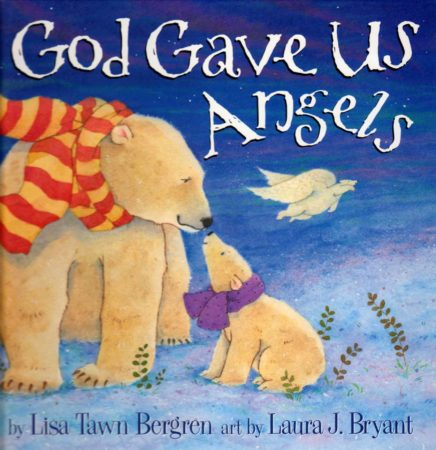 God Gave Us Angels Book