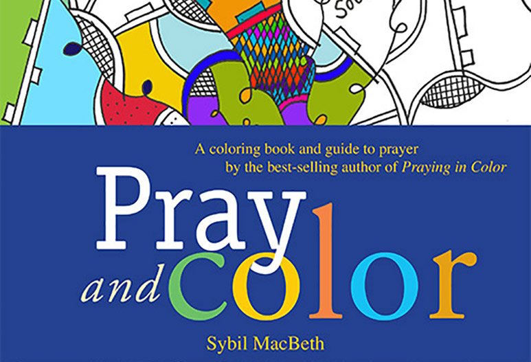 Book Review: Pray and Color, A Guide to Prayer