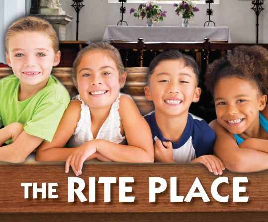 The Rite Place: Interactive Worship for Children & Adults