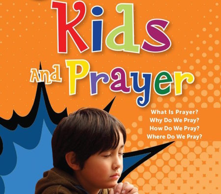 DVD Review: Kids and Prayer