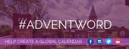 AdventWord Online! Your Images, Your Prayers: A Worldwide Practice