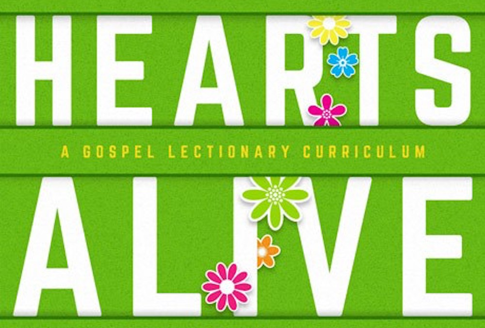 New Sunday School Curriculum: Hearts Alive
