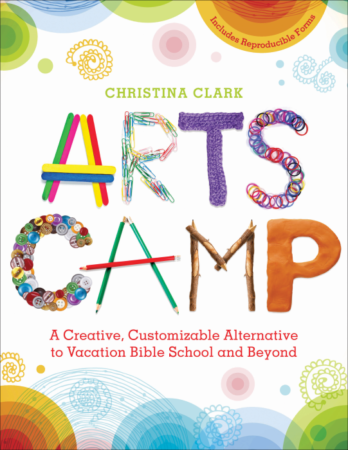 Arts Camp (Church Publishing, Inc.)