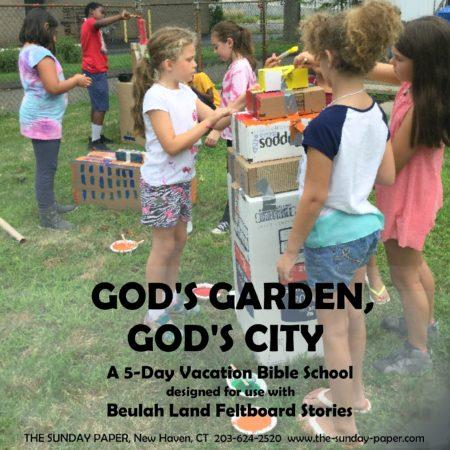 God's Garden, God's City (THE SUNDAY PAPER)